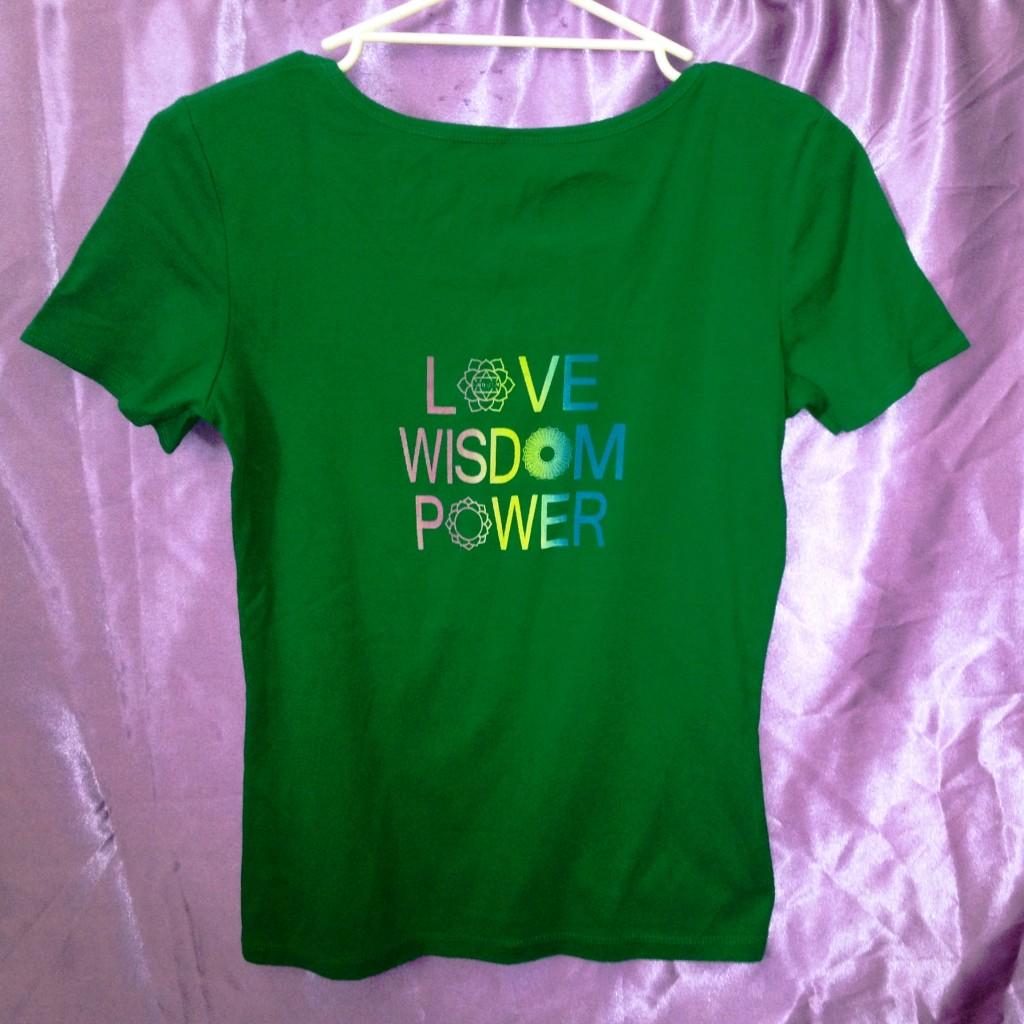 Love Wisdom Power on Green shirt
