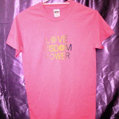 Love Wisdom Power on Azalea shirt